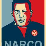 Hugo Chavez NARCO (8x10 Print)