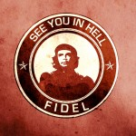 SEE YOU IN HELL FIDEL (Sticker)